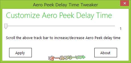 Aero Peek Delay Time Tweaker--起動時の画面--オールフリーソフト