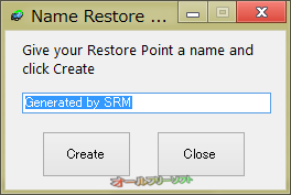 System Restore Manager--Name Restore Point--オールフリーソフト