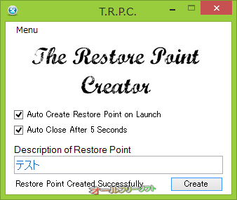 The Restore Point Creator--システム復元ポイント作成後--オールフリーソフト